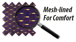 Mesh lined for comfort